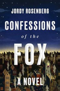 book cover of Confessions Of The Fox by Jordy Rosenberg