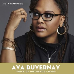 2019 Voice of Influence Award honoree: Ava DuVernay