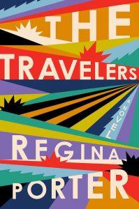 The Traveler by Regina Porter