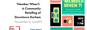 'Member When?: A Community Retelling of Downtown Durham event image