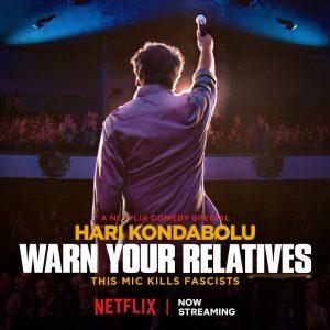 Hari Kondabolu Warn Your Relatives Netflix Special