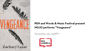 """PEN and Words & Music Festival present NOJO performs """"Vengeance"""" event image"""