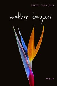 Mother Tongues by Tsitsi Ella Jaji