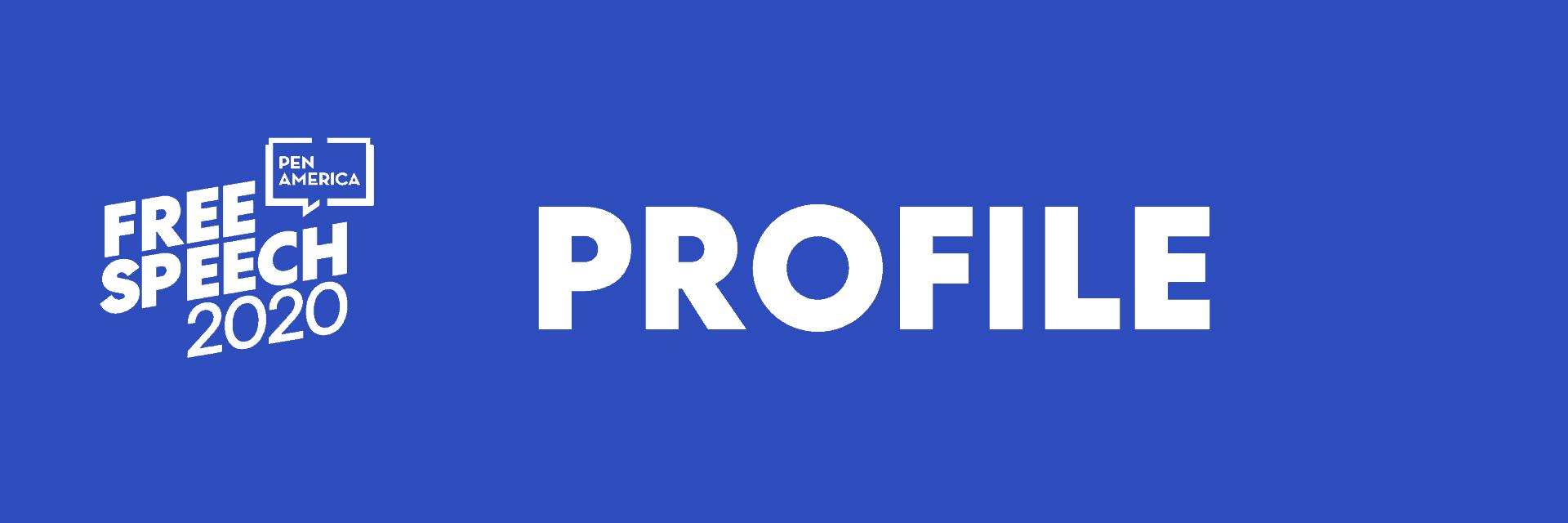 Free Speech 2020: PEN Profiles Header