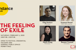 The Feeling Of Exile, PEN America Event at Sundance