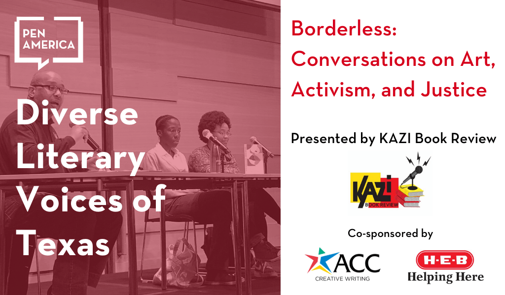 Diverse Literary Voices of Texas - Borderless: Conversations on Art, Activism, and Justice