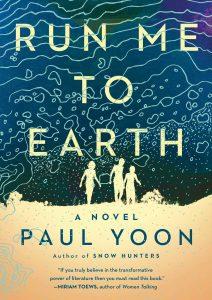 Paul Yoon - Run Me to Earth