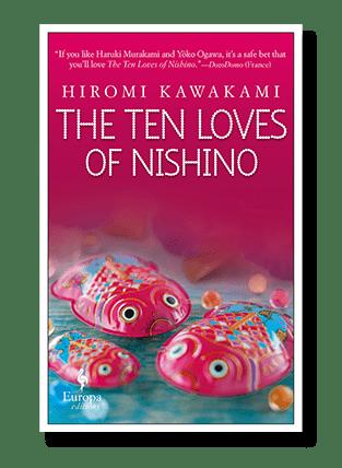 Hiromi Kawakami, The Ten Loves of Nishino