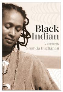 Shonda Buchanan - Black Indian