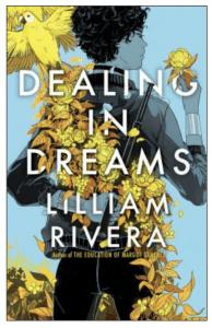 Lilliam Rivera - Dealing in Dreams