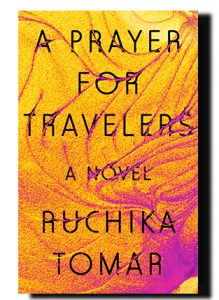 Ruchika Tomar - A Prayer for Travelers