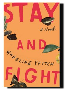 Madeline ffitch - Stay and Fight