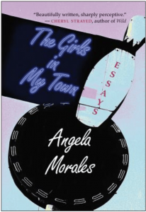 Angela Morales - The Girls in My Town
