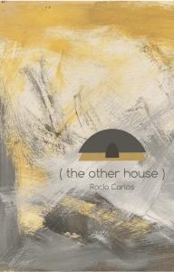 Rocio Carlos - The Other House