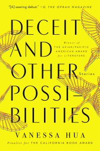 Vanessa Hua - Deceit and Other Possibilities
