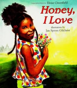 Eloise Greenfield - Honey, I Love