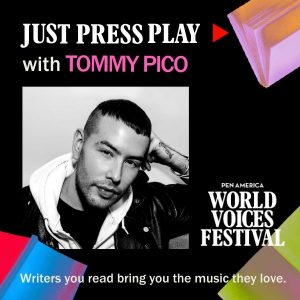 Just Press Play with Tommy Pico
