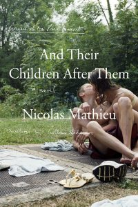 Nicolas Mathieu - And Their Children After Them