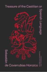 Sebastián de Covarrubias Horozco - Treasure of the Castilian or Spanish Language