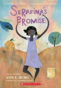 Ann E. Burg - Serafina's Promise