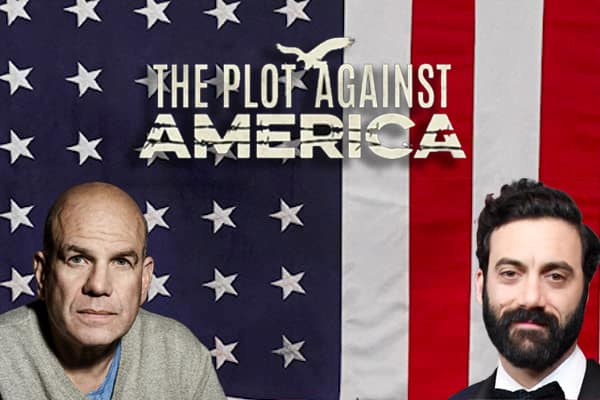 The Plot Against America - David Simon and Morgan Spector