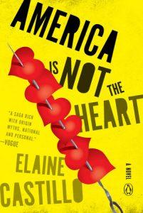 Elaine Castillo - America Is Not the Heart