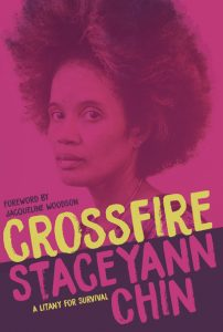 Staceyann Chin - Crossfire: A Litany for Survival