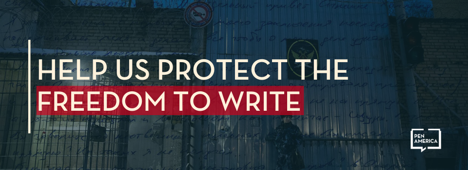 Help Us Protect the Freedom to Write