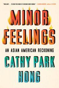 Cathy Park Hong - Minor Feelings