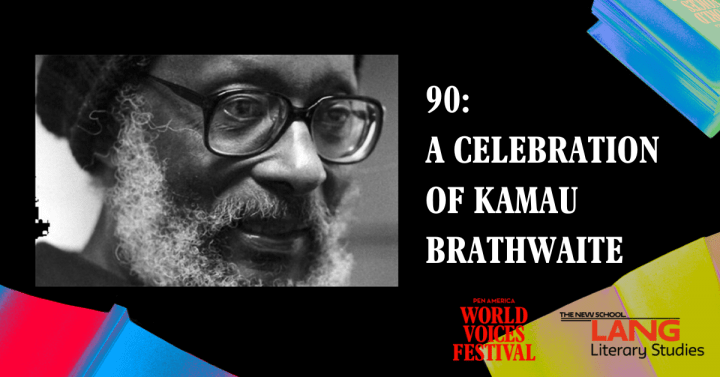 [VIRTUAL] 90: A Celebration of Kamau Brathwaite