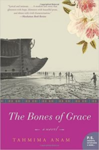 Tahmima Anam - The Bones of Grace