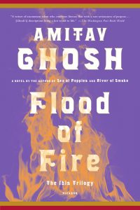 Amitav Ghosh - Flood of Fire