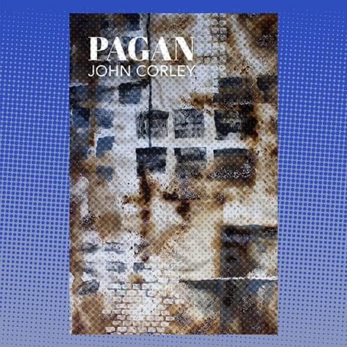 Pagan by John Corley