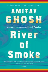 Amitav Ghosh - River of Smoke