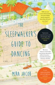 Mira Jacob - The Sleepwalker's Guide to Dancing