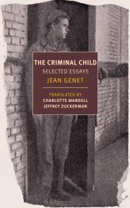 Jean Genet - The Criminal Child