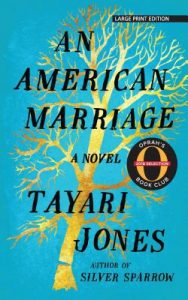Tayari Jones - An American Marriage