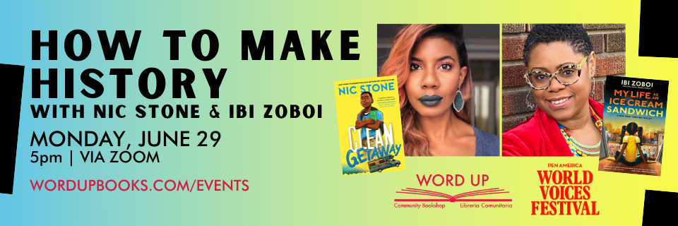 How to Make History with Nic Stone & Ibi Zoboi