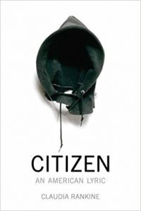 Claudia Rankine - Citizen: An American Lyric