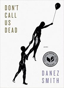 Danez Smith - Don't Call Us Dead