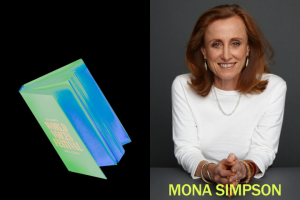 PEN to Paper: Hot Tips from Mona Simpson