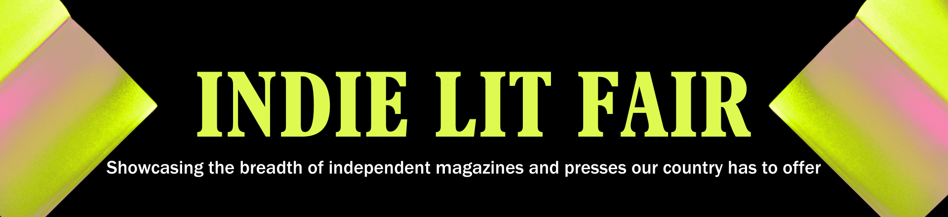 Indie Lit Fair: Showcasing the breadth of independent magazines and presses our country has to offer