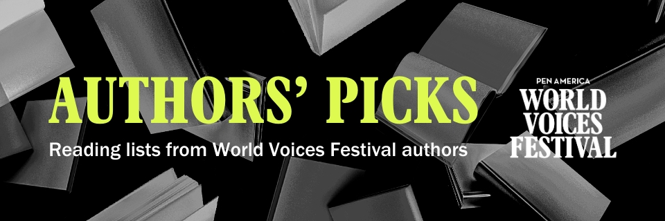 Authors' Picks: Reading lists from World Voices Festival authors