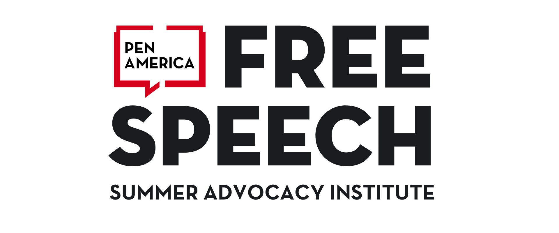 Free Speech Summer Advocacy Institute