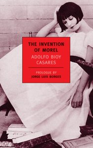 The Invention of Morel, Translated by Ruth L C Simms