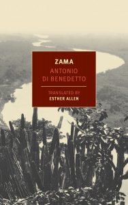 Zama, Translated by Esther Allen