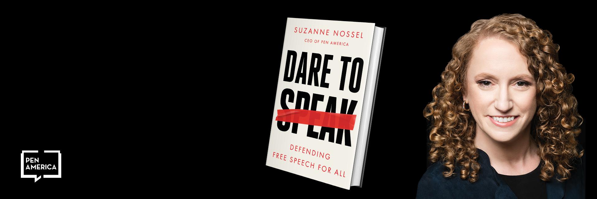 Dare to Speak book cover and Suzanne Nossel's headshot