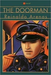 Reinaldo Arenas - The Doorman