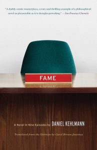 Fame: A Novel in Nine Episodes, Translated from the German by Carol Brown Janeway