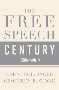 Lee C. Bollinger and Geoffrey R. Stone - The Free Speech Century